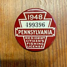 1948 Pennsylvania Resident Citizens Fishing License Old Pa Pin Pinback Button