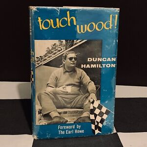 HAND SIGNED DUNCAN HAMILTON TOUCH WOOD! AUTOBIOGRAPHY BOOK 1st EDITION 1960
