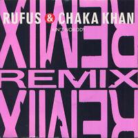 "Rufus & Chaka Khan – Ain't Nobody Vinyl 7"" P/S Single UK W2880 1989"