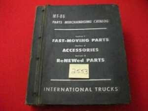 1952 INTERNATIONAL HARVESTER TRUCKS MT-86 FAST-MOVING PARTS CATALOG SECTION #1