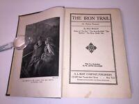 THE IRON TRAIL by Rex Beach, HC A.L. Burt–Harper NY, 1st Edition/M-N Print 1913
