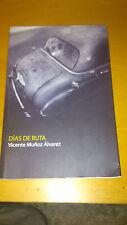 Días de ruta - Vicente Muñoz Álvarez - Ed. Lupercalia (2014)