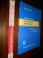 LIBRO- Introduzione alla contabilità nazionale Onorato Castellino-P. Frigero