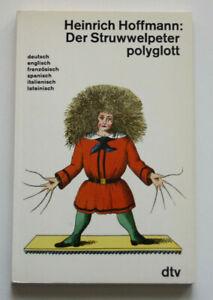 Der Struwwelpeter – Polyglott – in 6 Sprachen !!! Dr. Heinrich Hoffmann - Latein