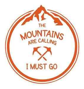 Mountains Calling Mountaineering  975 - Vinyl Sticker / Decal / Stencil - Custom