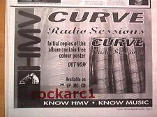 CURVE Radio Sessions (HMV) 1993 UK Press ADVERT 12x8 inches