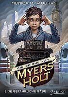 Die Spione von Myers Holt - Eine gefährliche Gabe von Va... | Buch | Zustand gut