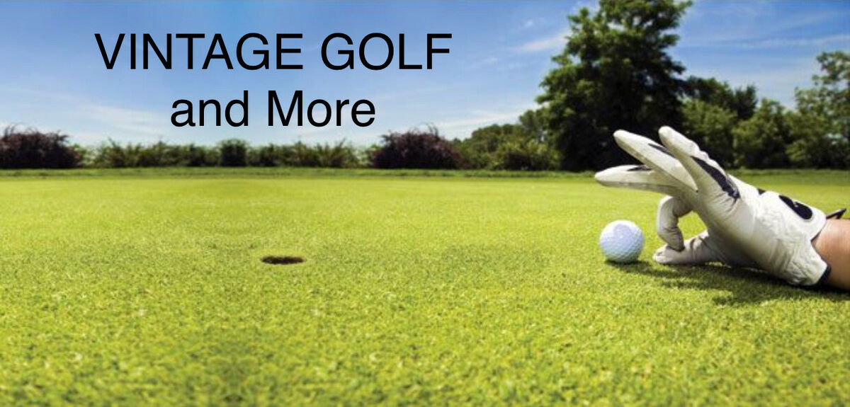 VINTAGE GOLF and MORE