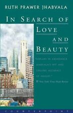 In Search of Love and Beauty by Ruth Prawer Jhabvala (1999, Paperback)