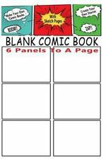 Blank Comic Book : 6 Storyboard Panels to a Page : Make Your Own Comic Books...