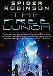 The Free Lunch by Spider Robinson (2013, CD, Unabridged)