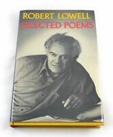 Selected Poems; Robert Lowell; First Edition First Printing