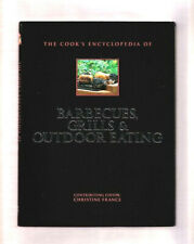The Cook'S Encyclopedia Of Barbecues-Grills & Outdoor Eating Cookbook 2003