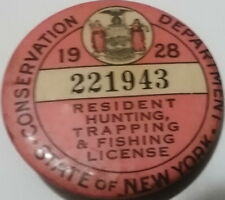 Vintage 1928 Ny State Resident Hunting, Trapping & Fishing License Pin Back 1928