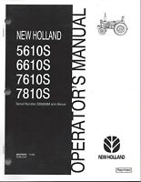 FORD-NH 5610S, 6610S, 7610S 7810S, above SN  Tractor Operators Manual, 86579555