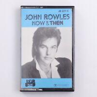 John Rowles - Now & Then - Cassette Tape [JB 221 C] (1985)