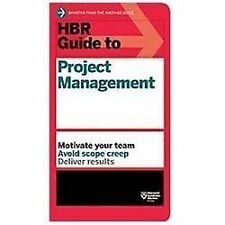 HBR Guide to Project Management [HBR Guide Series]