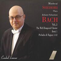 Mordecai Shehori Plays J. S. Bach, Vol. 1