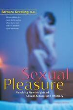 Sexual Pleasure: Reaching New Heights of Sexual Arousal and Intimacy (Hardback o