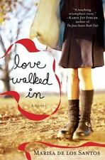 Love Walked In, Marisa de los Santos Romance Paperback Beach Read Back to School