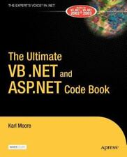 NEW - The Ultimate VB .NET and ASP.NET Code Book by Moore, Karl