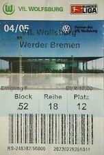 TICKET 2004/05 VfL Wolfsburg - Werder Bremen