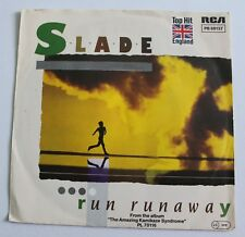 Slade, run runaway / two track stereo one track mind, SP - 45 tours