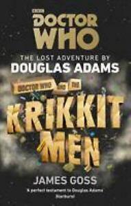 Doctor Who and the Krikkitmen Paperback Douglas, Goss, James Adams