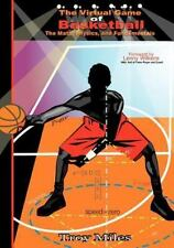The Virtual Game of Basketball: The Math, Physics and Fundamentals Black & Whit