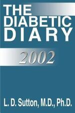 The Diabetic Diary by L. D. Sutton (2001, Paperback)