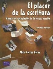 El Placerde la Escritura. Manual de apropiación de la lengua escrita 2nd E