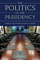 The Politics Of the Presidency, 7th Edition