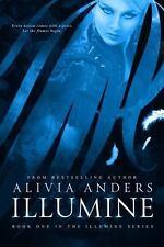 Illumine: By Anders, Alivia