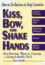 Kiss, Bow, or Shake Hands: How to Do Business in S