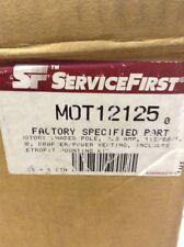 Service First MOT12125 MOTOR: SHADED POLE, 2.3 AMP, 115/60/1