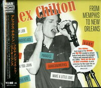 ALEX CHILTON-FROM MEMPHIS TO NEW ORLEANS-IMPORT CD WITH JAPAN OBI E51