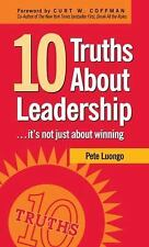 NEW - 10 Truths About Leadership: ... It's Not Just About Winning