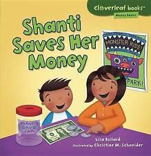 Shanti Saves Her Money by Lisa Bullard (Paperback / softback, 2013)