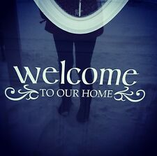 """""""Welcome to our home"""" Vinyl Front Door Home Decor Wall Decal Sticker Farmhouse"""