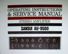 Sansui AU-9500 stéréo amp op instructions et service manual inc schem diag eng