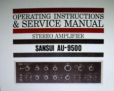 SANSUI AU-9500 STEREO AMP OP INSTRUCTIONS AND SERVICE MANUAL INC SCHEM DIAG ENG