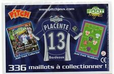 MAGNET MAILLOT FOOTBALL PITCH ~ PLACENTE ~ 13 ~ BORDEAUX ~ JUST FOOT 2009
