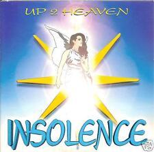 INSOLENCE - up 2 heaven CD SINGLE Trance Eurodance 1999 RARE!!!