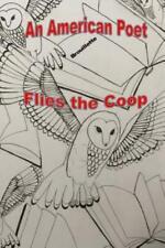 An American Poet Flies the Coop