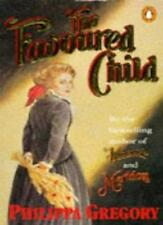 The Favoured Child,Philippa Gregory- 9780140110654