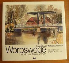 Worpswede Aquarelle von Wolfgang Heinrich 120 Seiten