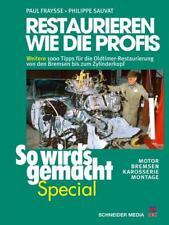Restaurieren wie die Profis 2 (So wird's gemacht Special, Band 7) von Paul Fraysse und Philippe Sauvat (2017, Gebundene Ausgabe)