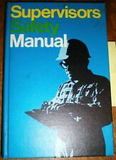 National Safety Manual ASBESTOS DUST Protection Welding Industrial Uses 1972