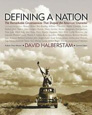Defining a Nation: Our America and the Sources of Its Strength by