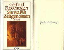 Gertrud Fussenegger, Sie waren Zeitgenossen, Roman, signiert, gebund. Ausg. 1984